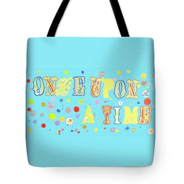 Once Upon A Time Tote Bag by Beth Saffer