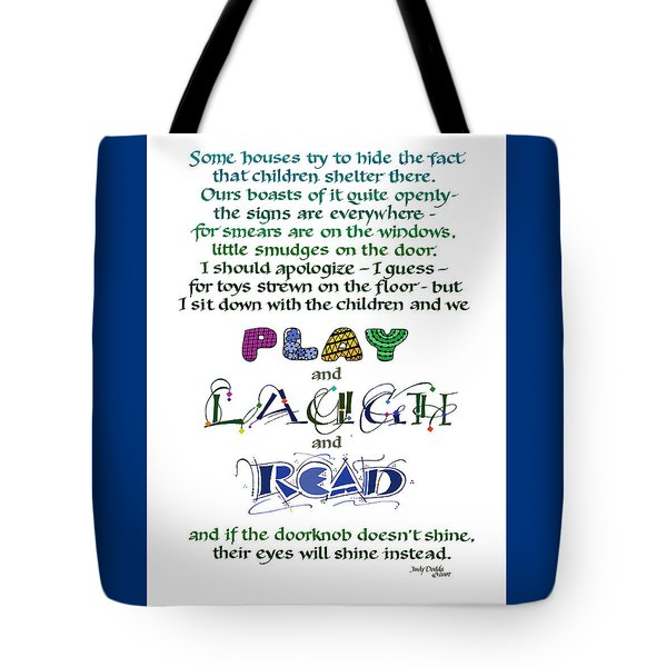 Play Laugh Read Tote Bag by Judy Dodds