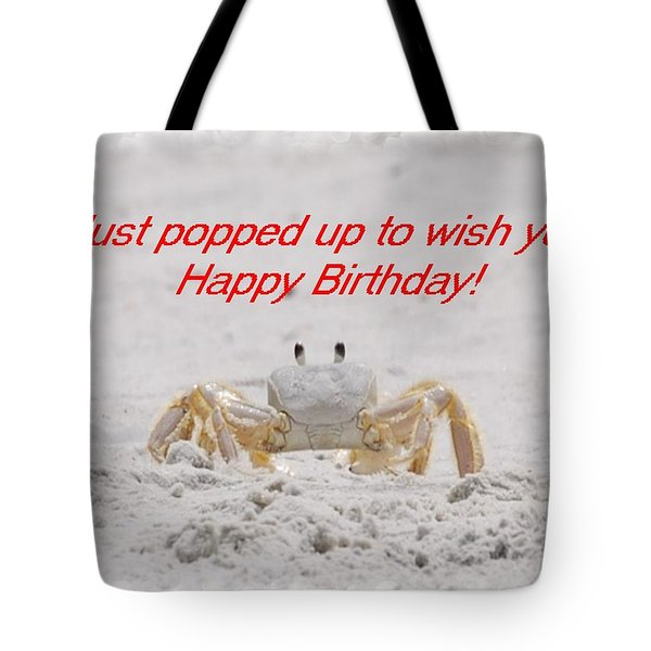 Popped In To Wish You Happy Birthday Tote Bag by Judy Hall-Folde