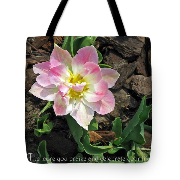 Praise And Celebrate Life Tote Bag by Ausra Huntington nee Paulauskaite
