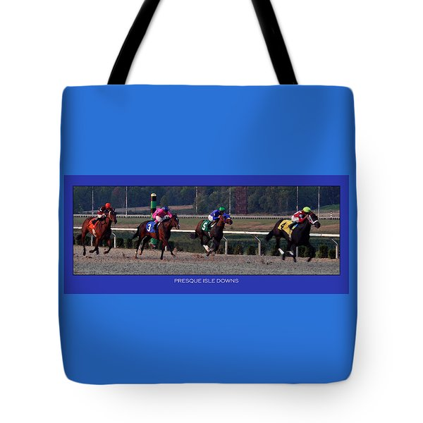 Presque Isle Downs Tote Bag