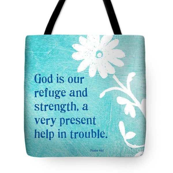 Refuge And Strength Tote Bag