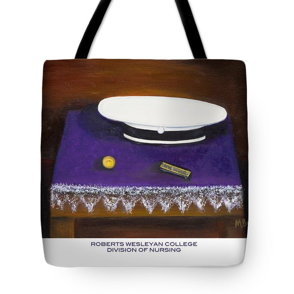 Tote Bag featuring the painting Roberts Wesleyan College Division Of Nursing by Marlyn Boyd