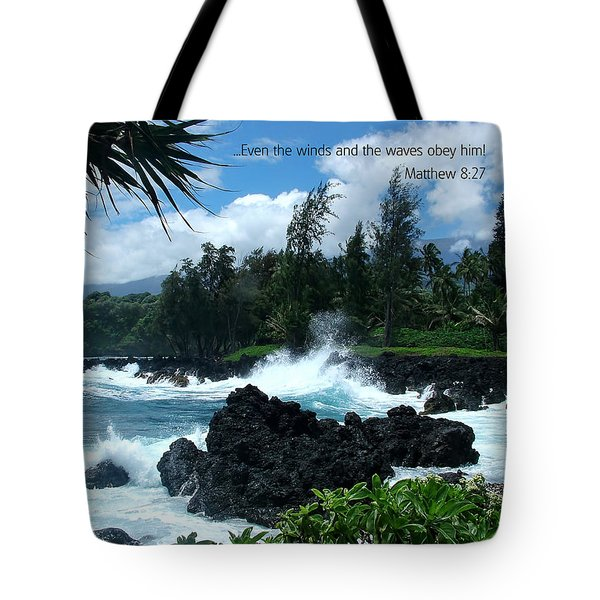 Scripture And Picture Matthew 8 27 Tote Bag by Ken Smith