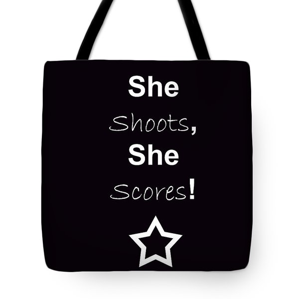 Tote Bag featuring the photograph She Shoots She Scores by Traci Cottingham