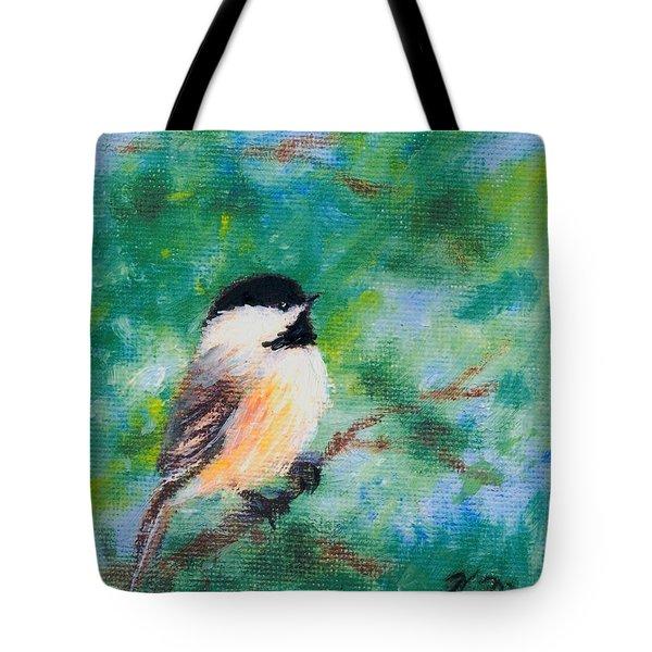 Sunny Day Chickadee - Bird 1 Tote Bag
