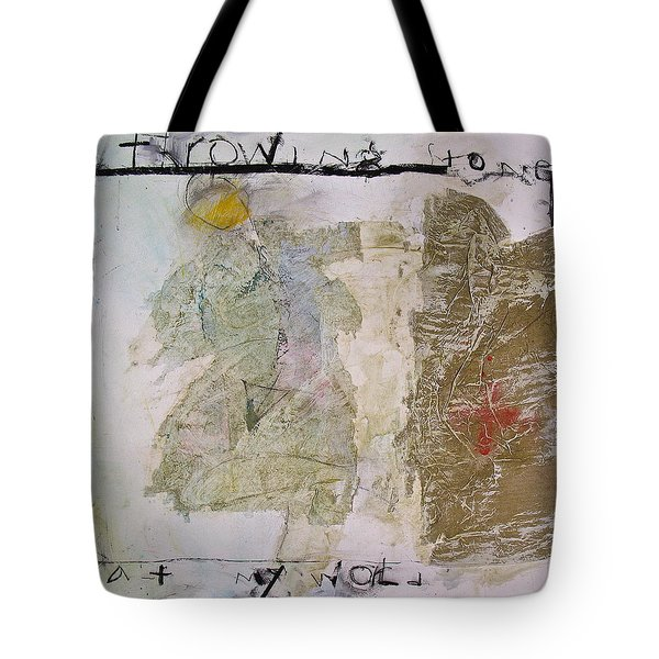 Throwing Stones At My World Tote Bag by Cliff Spohn