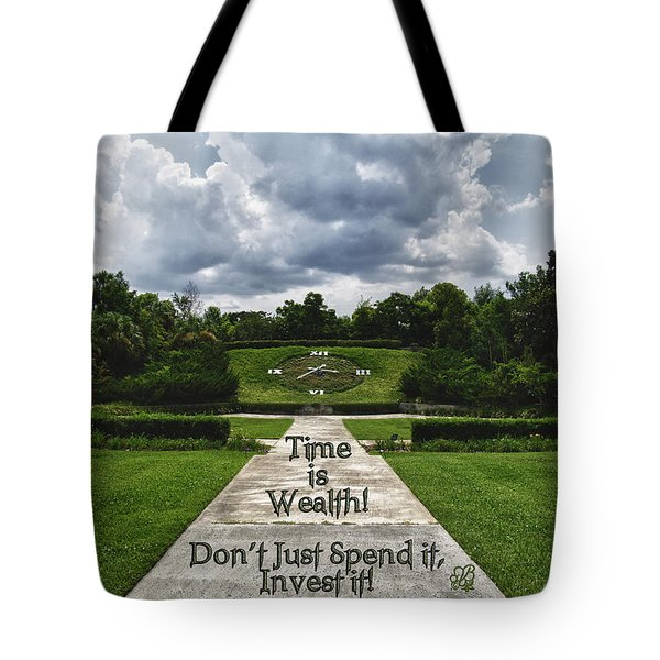 Time Is Wealth Tote Bag by Barbara Middleton