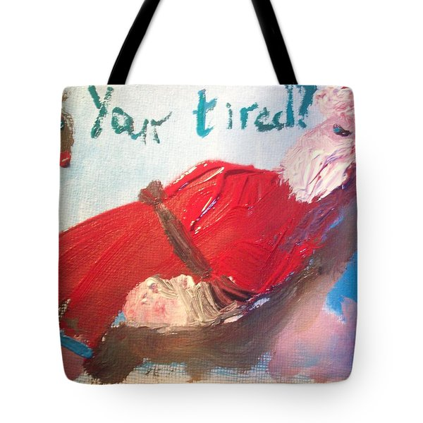 Tired Santa Tote Bag by Judith Desrosiers