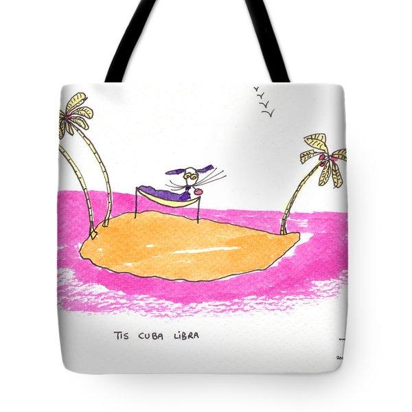 Tis Cuba Libra Tote Bag by Tis Art