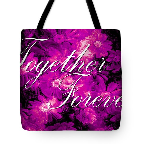 Together Forever Tote Bag by Phill Petrovic