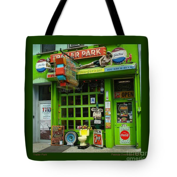 Trailer Park Tote Bag by Patricia Overmoyer