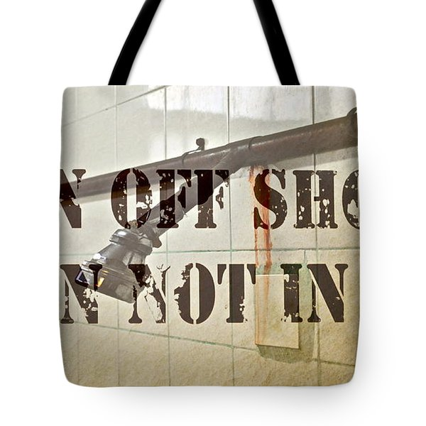 Turn Off Shower ... Tote Bag by Gwyn Newcombe
