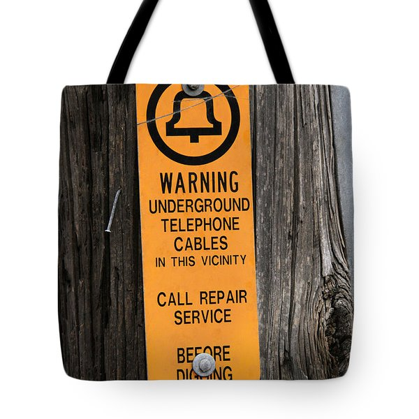 Underground Telephone Cable Sign Tote Bag by Photo Researchers