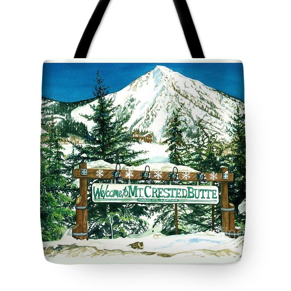 Welcome To The Mountain Tote Bag by Barbara Jewell