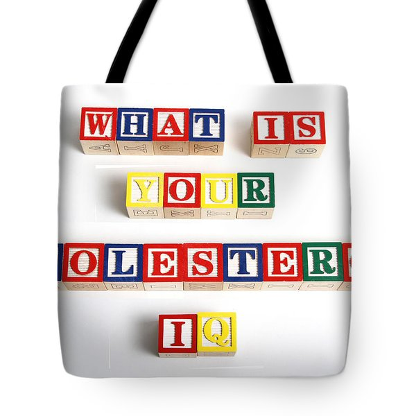 What Is Your Cholesterol Iq Tote Bag by Photo Researchers