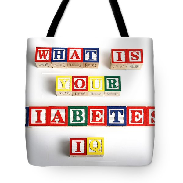 What Is Your Diabetes Iq Tote Bag by Photo Researchers