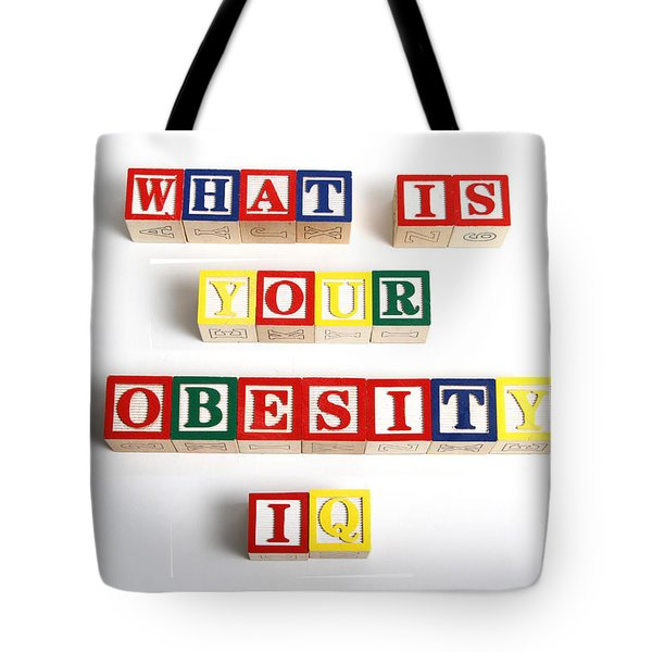 What Is Your Obesity Iq Tote Bag by Photo Researchers