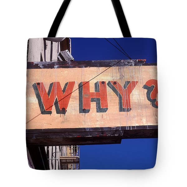 Why Tote Bag by Garry Gay