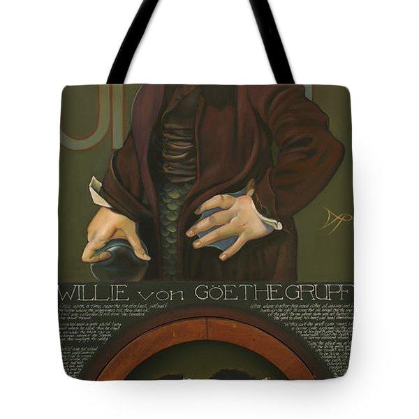Willie Von Goethegrupf Tote Bag by Patrick Anthony Pierson