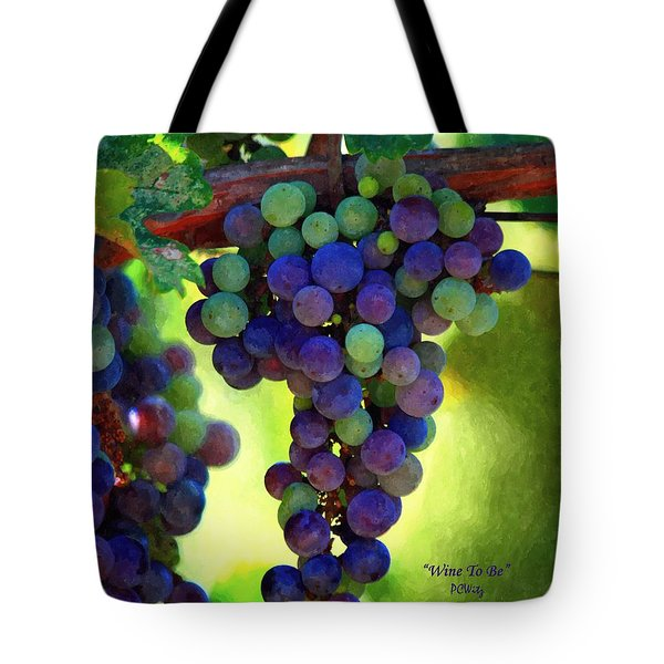 Wine To Be - Art Tote Bag