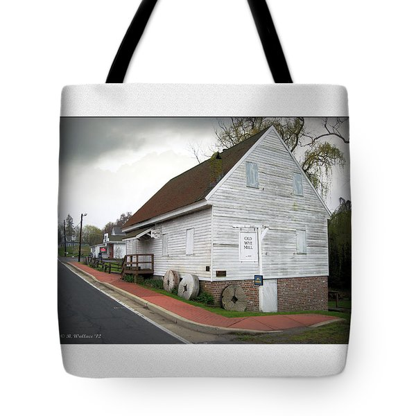 Wye Mill - Street View Tote Bag by Brian Wallace