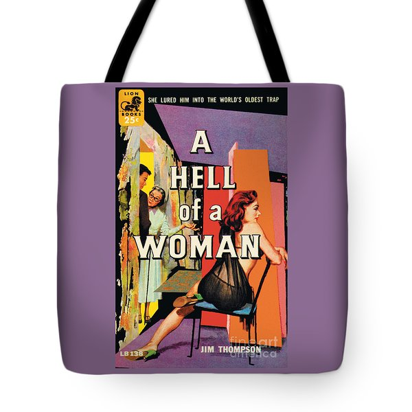 Tote Bag featuring the painting A Hell Of A Woman by Morgan Kane