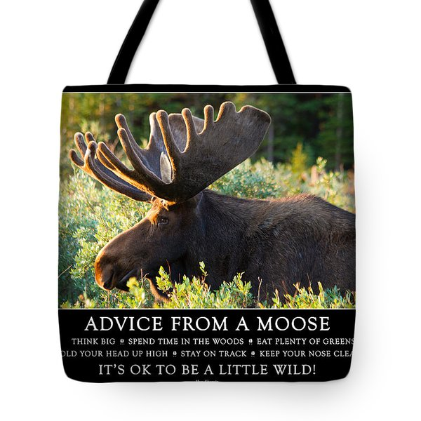 Advice From A Moose Tote Bag