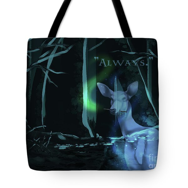 Always - With Text Tote Bag