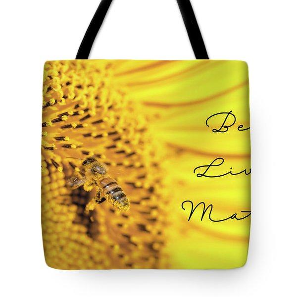Bee Lives Matter Tote Bag