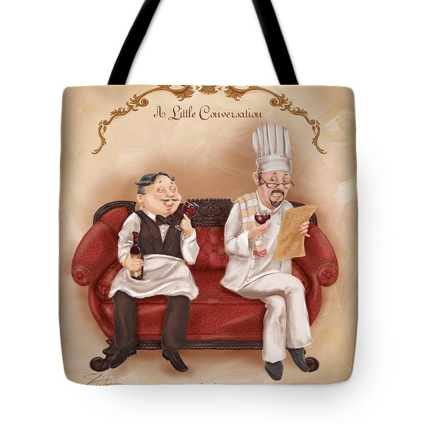 Chefs On A Break-a Little Conversation Tote Bag