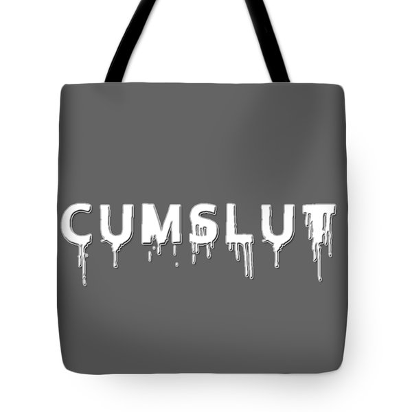 Tote Bag featuring the mixed media Cumslut by TortureLord Art