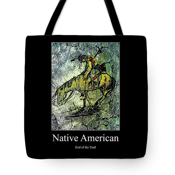 End Of The Trail 1 Tote Bag