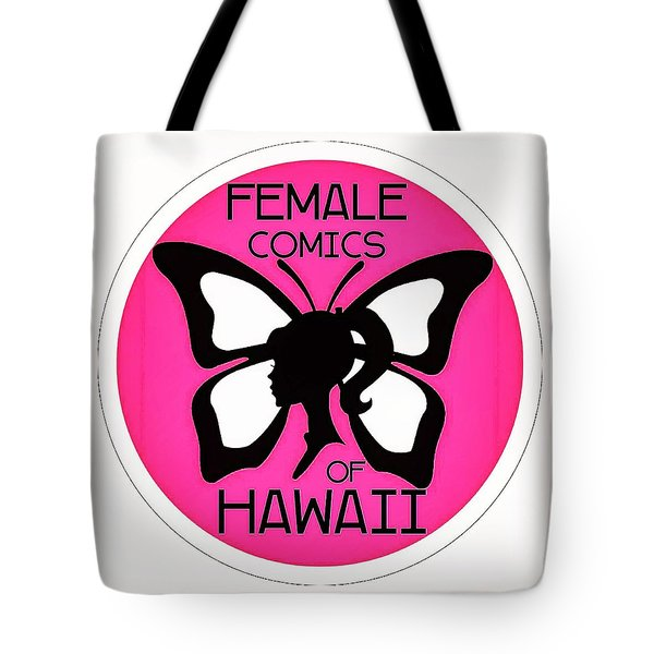 Female Comics Of Hawaii Tote Bag