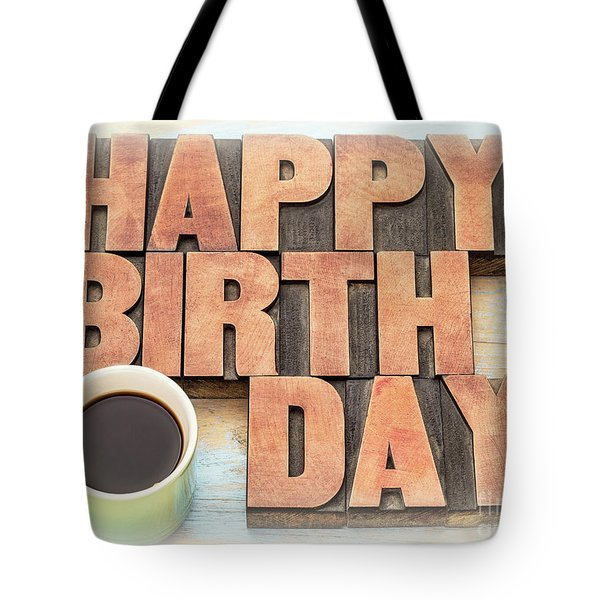 Happy Birthday Greeting Card In Wood Type Tote Bag
