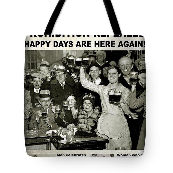 Happy Days Are Here Again Tote Bag by Jon Neidert