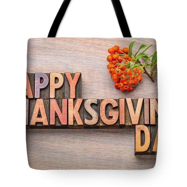 Happy Thanksgiving Day In Wood Type Tote Bag