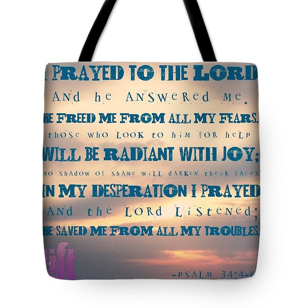 I Will Praise The Lord At All Times.  I Tote Bag