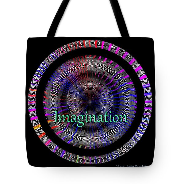 Tote Bag featuring the digital art Imagination by Visual Artist Frank Bonilla