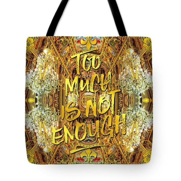 Too Much Is Not Enough Opera Garnier Grand Foyer Paris Tote Bag