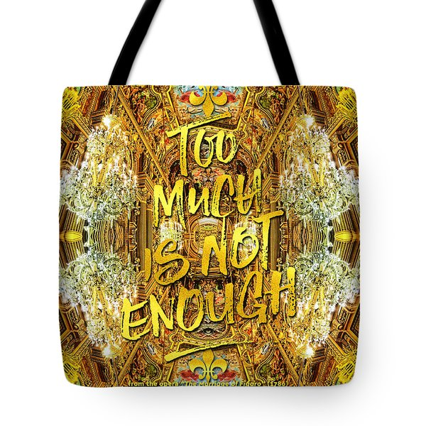 Too Much Is Not Enough Opera Garnier Grand Foyer Paris Tote Bag