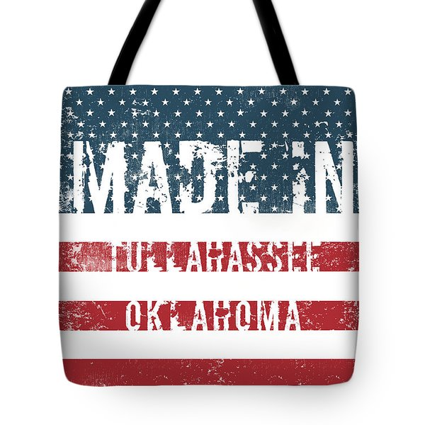 Made In Tullahassee, Oklahoma Tote Bag
