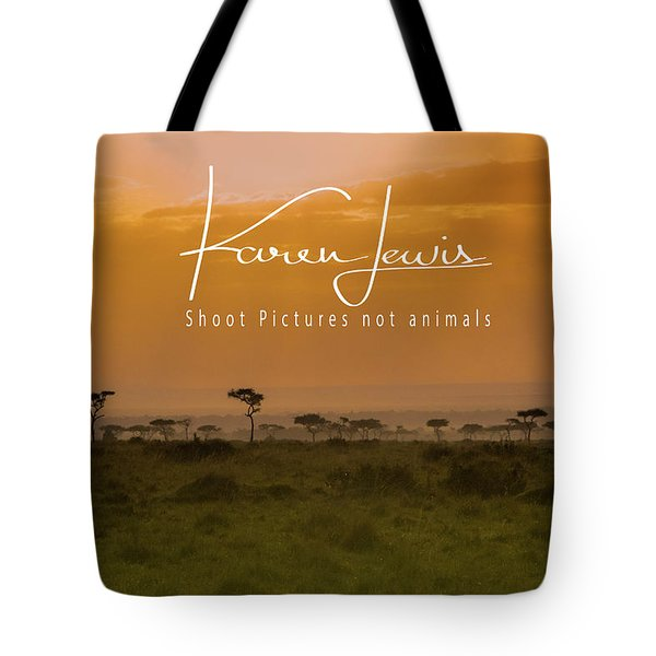 Tote Bag featuring the photograph New Day On The Mara by Karen Lewis
