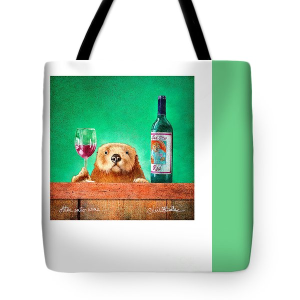 Otter Into Wine... Tote Bag