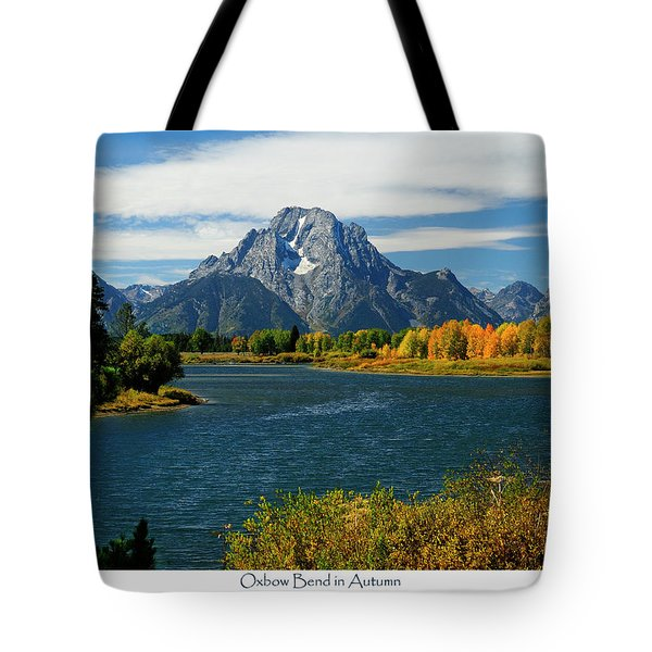 Oxbow Bend In Autumn Tote Bag