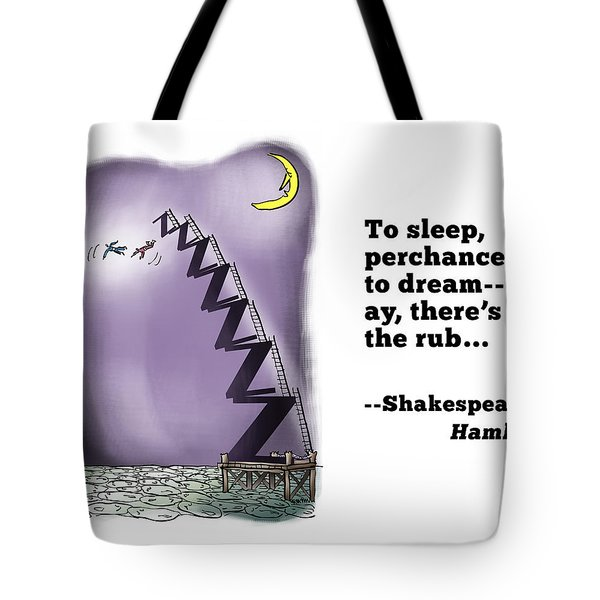 Perchance To Dream Tote Bag