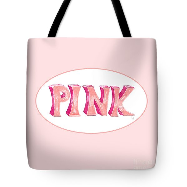 Tote Bag featuring the drawing Pink by Cindy Garber Iverson