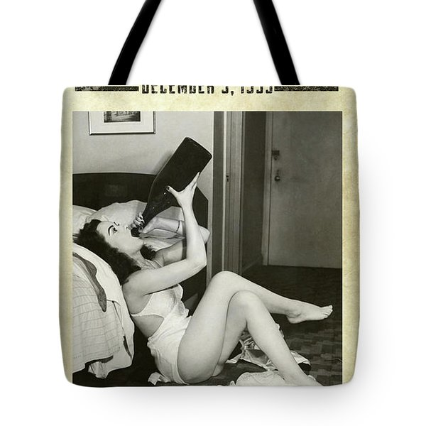 Prohibition Ends At Last Tote Bag