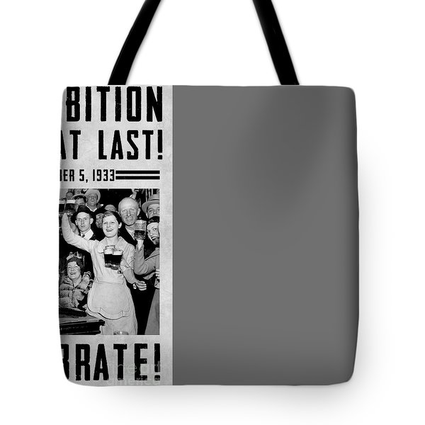 Prohibition Ends Celebrate Tote Bag