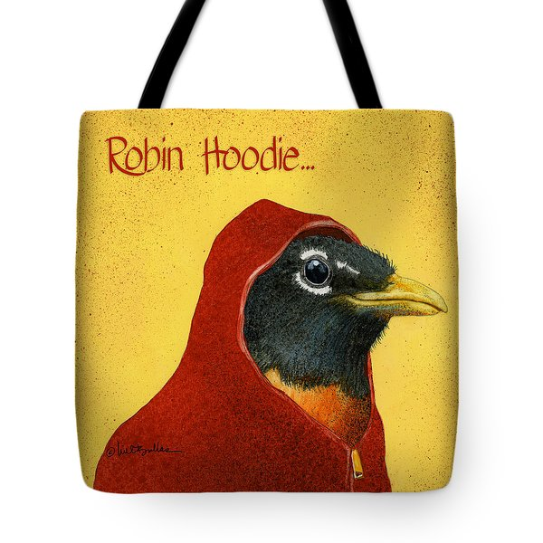 Tote Bag featuring the painting Robin Hoodie... by Will Bullas